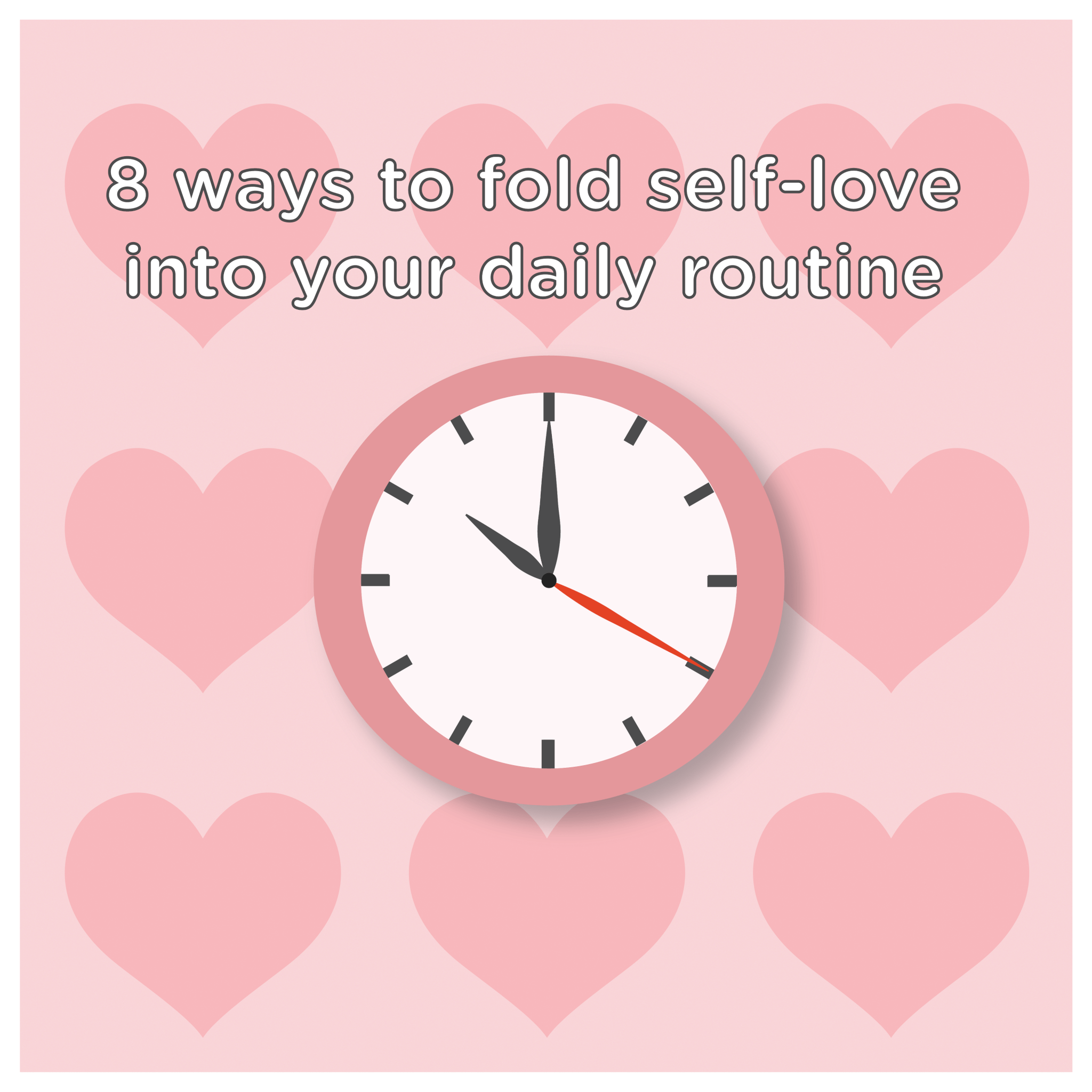 8-ways-to-fold-self-love-into-your-daily-routine-1