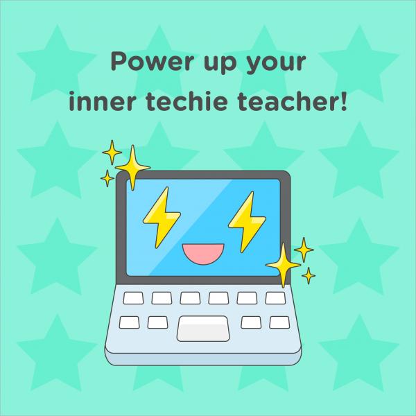 power-up-your-inner-techie-teacher