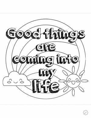 coloring-page-good-things-are-coming-into-my-life